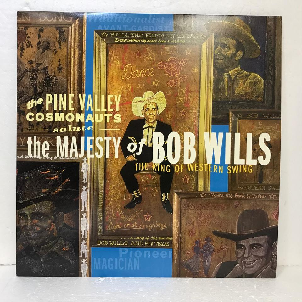 SALUTE THE MAJESTY OF BOB WILLS THE KING OF WESTERN/THE PINE VALLEY COSMONAUTS THE PINE VALLEY COSMONAUTS 画像