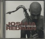 FREEDOM IN THE GROOVE/JOSHUA REDMAN