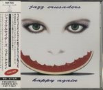 HAPPY AGAIN/JAZZ CRUSADERS