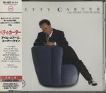 I'M YOURS, YOU'RE MINE/BETTY CARTER