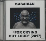 FOR CRYING OUT LOUD (2017)/KASABIAN