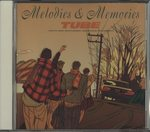 MELODIES & MEMORIES/TUBE