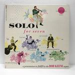 SOLO FOR SEVEN/BOB KEENE SEPTET