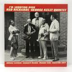 I'M SHOOTING HIGH/RED RICHARDS,GEORGE KELLY QUINTET