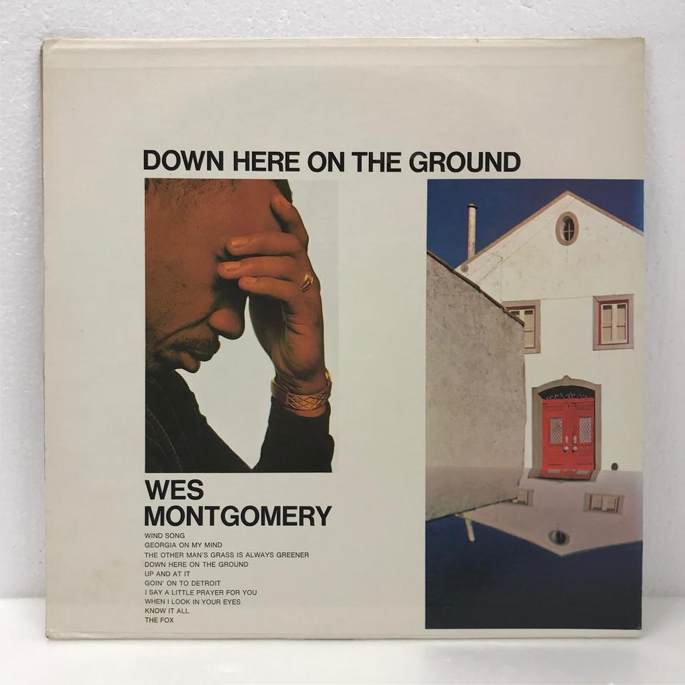 DOWN HERE ON THE GROUND/WES MONTGOMERY WES MONTGOMERY 画像