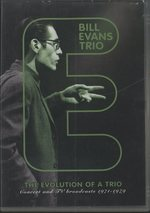 THE EVOLUTION OF A TRIO/BILL EVANS