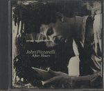 AFTER HOURS/JOHN PIZZARELLI