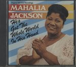 HE'S GOT THE WHOLE WORLD IN HIS HAND/MAHALIA JACKSON