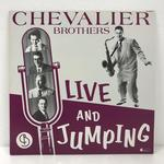 CHEVALIER BROTHERS LIVE AND JUMPING