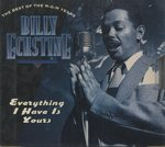 EVERYTHING I HAVE IS YOURS THE BEST OF THE M-G-M YEARS/BILLY ECKSTINE