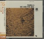 WE AND THE SEA/TAMBA 4