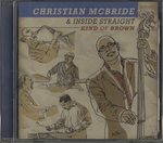KIND OF BROWN/CHRISTIAN MCBRIDE & INSIDE STRAIGHT