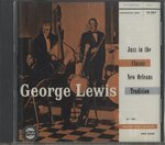 JAZZ IN THE CLASSIC NEW ORLEANS TRADITION/GEORGE LEWIS