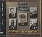 SOMEDAY MY PRINCE WILL COME/MANHATTAN JAZZ QUINTET