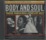 BODY AND SOUL THOSE FABULOUS LADIES OF JAZZ