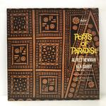 PORTS OF PARADISE/ALFRED NEWMAN AND KEN DARBY ‎