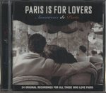 PARIS IS FOR LOVERS / AMOUREUX DE PARIS