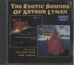 THE EXOTIC SOUNDS OF ARTHUR LYMAN FEATURING YELLOW BIRD AND TABOO