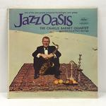 JAZZ OASIS/THE CHARLIE BARNET QUARTET