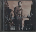 NICE WORK IF YOU CAN GET IT: SONGS BY THE GERSHWINS/MICHAEL FEINSTEIN
