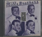 THE BEST OF THE DECCA YEARS/THE MILLS BROTHERS