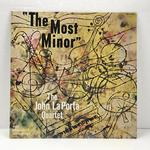 THE MOST MINOR/JOHN LaPORTA