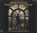 SHAKE YOUR BODY FOR ME/観月ありさ