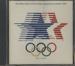 THE OFFICIAL MUSIC OF THE XXIIIRD OLYMPIAD - LOS ANGELES 1984