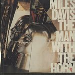 THE MAN WITH THE HORN /MILES DAVIS