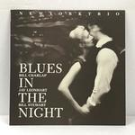 BLUES IN THE NIGHT/NEW YORK TRIO