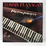 POSITIVE INTENSITY/TOMMY FLANAGAN