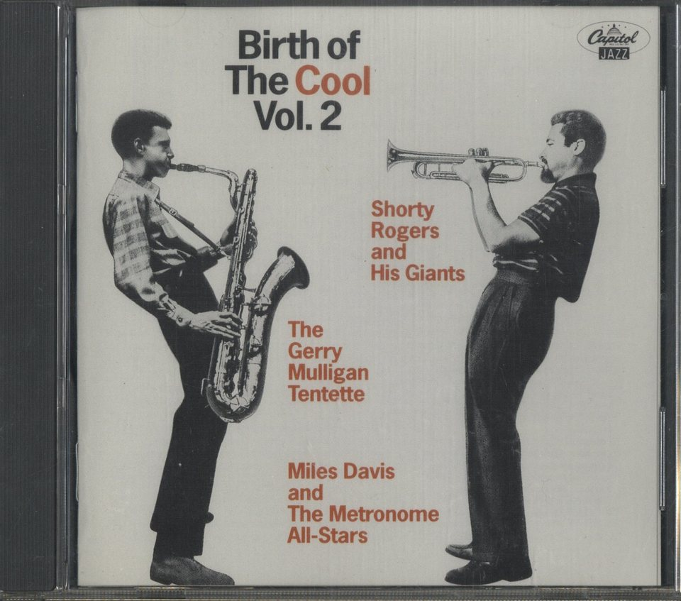 BIRTH OF THE COOL VOL.2/SHORTY ROGERS & GERRY MULLIGAN SHORTY ROGERS & GERRY MULLIGAN 画像
