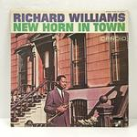 NEW HORN IN TOWN/RICHARD WILLIAMS