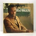 TOO MUCH!/LOU RAWLS