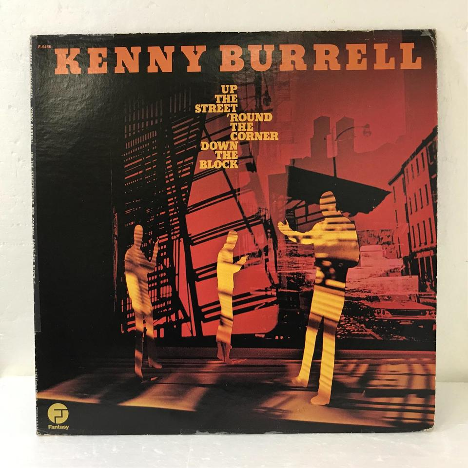 UP THE STREET ROUND THE CORNER DOWN THE BLOCK/KENNY BURRELL KENNY BURRELL 画像