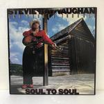 SOUL TO SOUL/STEVIE RAY VAUGHAN