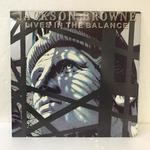 LIVES IN THE BALANCE/JACKSON BROWN