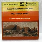 EVERYTHING UNDER THE SUN/THE THREE SUNS