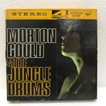 MORE JUNGLE DRUMS/MORTON GOULD AND HIS ORCHESTRA