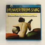 THE FLOWER DRUM SONG/HOLLYWOOD RAIDO CITY ORCHESTRA AND CHOR